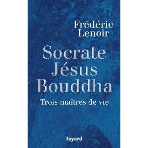 Jésus, Socrate, Bouddha